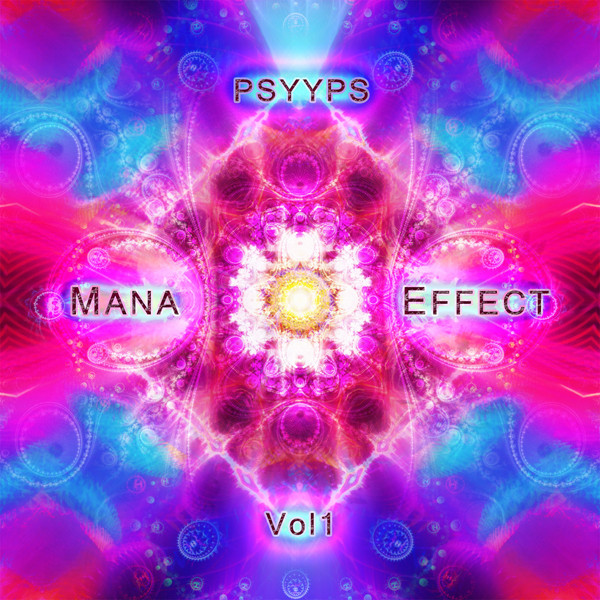 Cover Mana Effect vol 1 psytrance album