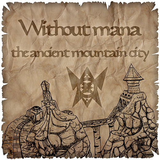 artwork Without mana the ancient mountain city